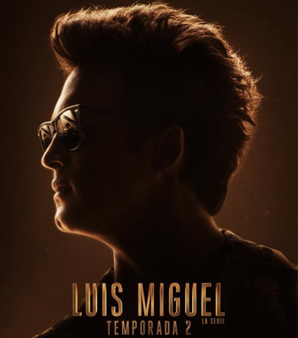 Luis Miguel la serie Segunda Temporada