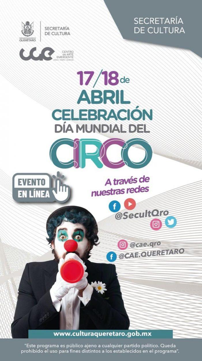 Querétaro conmemorará el Día Mundial del Circo